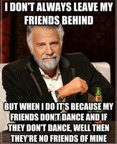 For my bff's! Love that 2 of my closest friends just don't care!