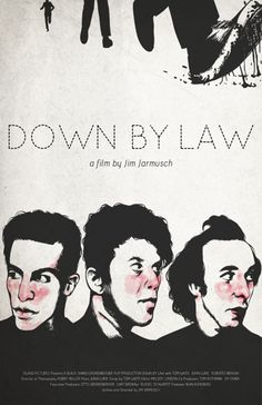 Down by Law (1986)  Tom Waits, John Lurie, Roberto Benigni Director: Jim Jarmusch IMDB: The story of three different men in a Louisiana prison and their eventual journey.
