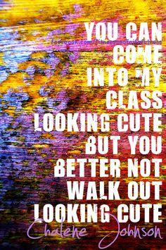 one of my favorite quotes! #zumba @Chalene McGrath Johnson