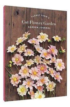 Small Flower Gardens, Cut Flower Garden, Flower Farm, List Of Flowers, Cut Flowers, Garden Journal, Planning Your Day, Tomato Plants, Farm Gardens