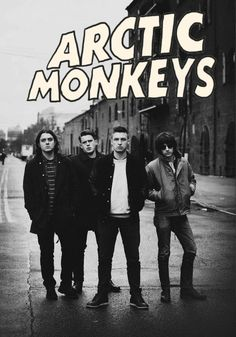 Nick, Jamie, Matt & Alex are The Arctic Monkeys Arctic Monkeys, Alex Turner, 5sos, Monkey 3, The Last Shadow Puppets, One Republic, The Black Keys, Music Icon, Sound Of Music
