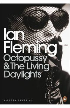 Penguin Modern Classics Octopussy & The Living Daylights