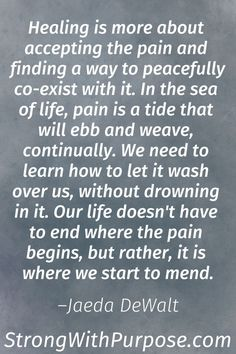 10 Inspiring Chronic Pain Quotes for Healing & Living | Strong with Purpose | Healing & Intuitive Living