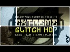 Delectable Records Extreme Glitch Hop - http://www.audiobyray.com/samples/loopmasters/delectable-records-extreme-glitch-hop/ - Loopmasters