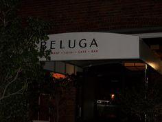 Beluga...what a good restaurant