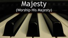 "Majesty (Worship His Majesty) - piano instrumental hymn with lyrics ""Jesus who died, now glorified, King of all kings!"" Jack Hayford wrote this song, and he shared a great story about how it was written: http://www.j..."