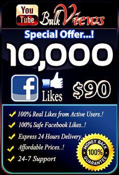 Buy 10,000 Facebook Likes for $90 : https://www.youtubebulkviews.com/product/10000-facebook-likes/
