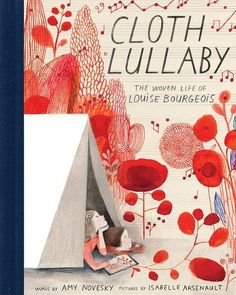 Cloth Lullaby: The Woven Life of Louise Bourgeois von Amy... https://www.amazon.de/dp/1419718819/ref=cm_sw_r_pi_dp_EtpFxbQ1JA4J2