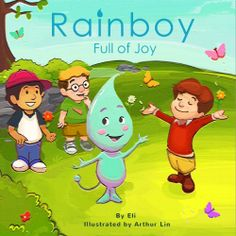 Rainboy Full of Joy (Adventurous Children's Book) by Eli, http://www.amazon.com/dp/B00ICRUD14/ref=cm_sw_r_pi_dp_comltb1G9M5D8