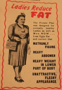 "ha, love this ""unattractive, fleshy appearance"" Vintage Advertisements, Vintage Ads, Vintage Images, Vintage Decor, Vintage Medical, Old Ads, Screwed Up, Reduce Weight, Being Ugly"