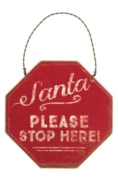 Primitives by Kathy 'Santa Please Stop Here' Ornament
