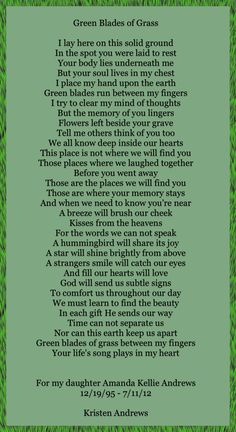 Green blades of grass...What a beautiful beautiful poem!