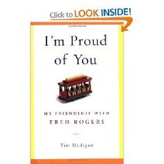 One of the most endearing little books I've read.  Fred Rogers relationship with a grown man, a journalist from Texas,  who had a detached and distant father and the healing within.  I vote for Fred Rogers as one my most admired men in America after reading this book