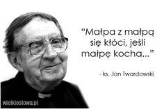 Małpa z małpą się kłóci... #Twardowski-Jan, #Miłość