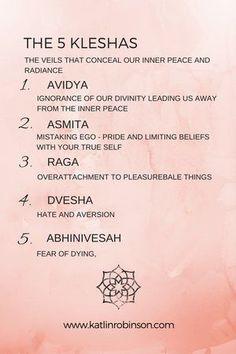 5 Kleshas - An Introduction — katlin robinson - yoga for anxiety & trauma Ayurveda Lifestyle, Yoga Lifestyle, Pranayama, Patanjali Yoga Sutras, Ashtanga Yoga, Vinyasa Yoga, Iyengar Yoga, 8 Limbs Of Yoga, Yoga Philosophy