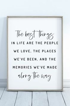 The Best Things In Life | Printable Wall Art | Inspirational Quote | Positive Quotes | Gifts for Family | Best Friend Gift | Quote Print