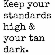 #Quote #Standards #Tan