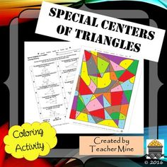 Special Centers of Triangles Coloring Activity: Give your students a chance to do some math while also letting their artistic side show! This contains 10 problems about the special centers of triangles: 2 orthocenter (altitudes), 2 circumcenter (perpendicular bisectors), 2 incenter (angle bisectors), 2 centroid (medians), and 2 midsegment.