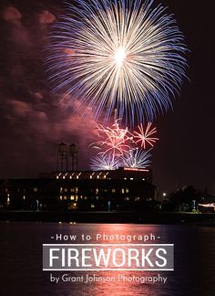 How to Photograph Fireworks | Learn the secrets to capturing amazing images of fireworks this 4th of July. www.JenniferDitterich.com