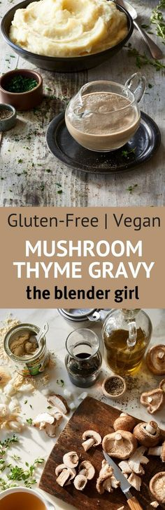 Vegan Mushroom Gravy | Mushroom Thyme Gravy | The Blender Girl #vegangravy