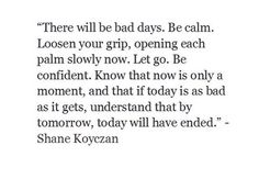 There will be bad days...