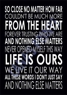 NOTHING ELSE MATTERS - METALLICA - Word Wall Art Typography - Song Lyrics Verse