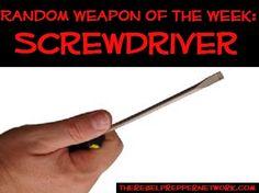 Random Weapon of the Week: Screwdriver