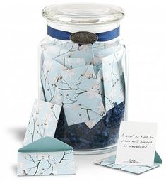 Jar of 'love' notes for the special person in your life. Could be anything - memories, fun times, quotes, etc.
