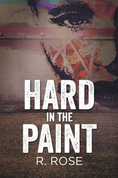 Hard in the Paint by R. Rose, http://www.amazon.com/dp/B00DH8SQH6/ref=cm_sw_r_pi_dp_qA0Wrb1JWKFB8