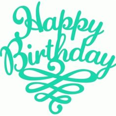 Welcome to the Silhouette Design Store, your source for craft machine cut files, fonts, SVGs, and other digital content for use with the Silhouette CAMEO® and other electronic cutting machines. Happy Birthday, First Birthday Photos, Birthday Images, Diy Birthday, Birthday Quotes, Birthday Greetings, Birthday Wishes, Birthday Cards, Silhouette Design