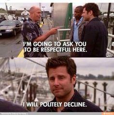 Psych - be polite