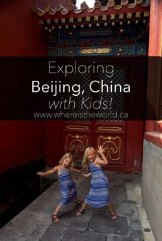 Beijing With Kids - 7 Things We Loved, 1 We Didn't China Taiwan Travel, Vietnam Travel, Asia Travel, Toddler Travel, Travel With Kids, Family Travel, Beach Trip, Vacation Trips, Beach Travel