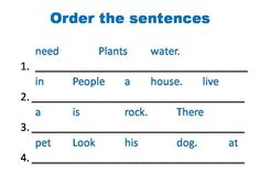 Order the sentences - Interactive worksheet Google Classroom, Classroom Ideas, Word Order, English Sentences, 1st Grade Worksheets, School Subjects, More Words, You Can Do, Vocabulary