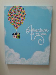The adventure is out there! Disney Up inspired painting by ShelbysArtGrotto on . The adventure is out there! Disney Up inspired painting by ShelbysArtGrotto on . Disney Canvas Paintings, Disney Canvas Art, Cute Paintings, Disney Canvas Quotes, Portrait Paintings, Easy Canvas Art, Small Canvas Art, Mini Canvas Art, Diy Canvas