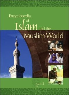 Encyclopedia of Islam and the Muslim world / Richard C. Martin, editor in chief