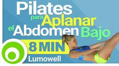 Pilates para Aplanar el Abdomen Bajo en 8 Minutos - Ejercicios para Quem...