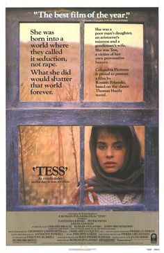 "Sumptuous adaptation of the Thomas Hardy novel ""Tess of the D'Ubervilles."" Kinski is wonderful as an innocent farm girl who is seduced by the young aristocrat she works for and then finds marriage to a man of her own class only brings more grief. Polanski's direction is faithful and artful. Nearly three hours long, but worth every minute."