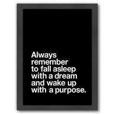 wall Quotes Framed - Americanflat Always Remember Framed Wall Art. Motivational Wall Art, Wall Art Quotes, Inspirational Quotes, Quote Wall, Great Quotes, Quotes To Live By, Me Quotes, Vision Quotes, Qoutes