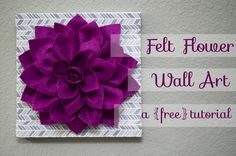 Felt Dahlia Flower Wall Art Tutorial