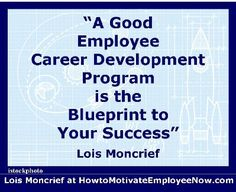An employee career development strategy is statistically linked to motivation career development one of the strongest and most effective employee motivators link malvernweather Image collections
