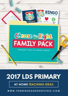 2017 LDS Primary Theme Family Pack - Reinforce gospel principles from the 2017 curriculum at home!