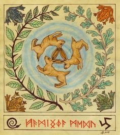 """Runic inscription: Hamingja Medu """"Hamingja"""" translates as mutable magic energy/force and """"medu"""" means three things: inspiration, transformation and mead – hard to separate. The meaning refers to the three hares symbol which forms the three-legged trefot or triskele symbol which symbolizes the ever-full well of magical inspiration as well as the meeting of the three realms of earth, sea, and sky. Blackthorn and Hawthorn are well known fairy trees in Europe."""