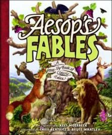 Buy Aesop's Fables: A Pop-Up Book Of Classic Tales Book by Bruce Whatley, Chris Beatrice and Chris Beatrice (9781847389596) at Angus and Robertson with free shipping