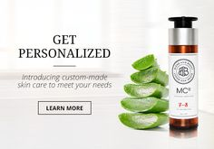 Get personalized - introducing custom-made skincare to meet your needs.