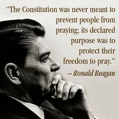 LIKE and SHARE if you agree with President Reagan http://pinterest.com/pin/24066179228896494 that the Constitution is to help protect our religious liberties, not prevent people from exercising their God-given rights to worship.