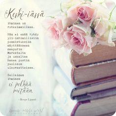 Birthday Wishes, Happy Birthday, Finnish Words, Mind Power, Enjoy Your Life, Life Inspiration, Live Life, Wise Words, Birthdays