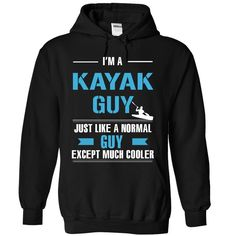 (New Tshirt Coupons) Kayak guy is cooler [TShirt 2016] Hoodies, Tee Shirts
