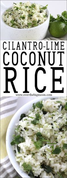 Cilantro-Lime Coconut Rice from www.overthebigmoo… Cilantro-Lime Coconut Rice from www. White Rice Recipes, Coconut Lime Recipes, Coconut Ideas, Cilantro Lime Rice, Chipotle Rice, Cooking Recipes, Healthy Recipes, Healthy Meals, Mexican Food Recipes