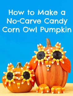 This easy tutorial will show you how to make a no-carve Candy Corn Owl Pumpkin for Halloween.