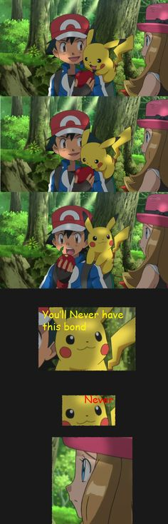XD I really can't stand Serena. And I hate how blatantly they're trying to put in a love interest for Ash.